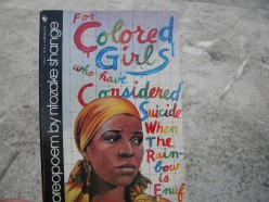 For Colored Girls Who Have Considered Suicide When the Rainbow is Enuff by ntozake shange