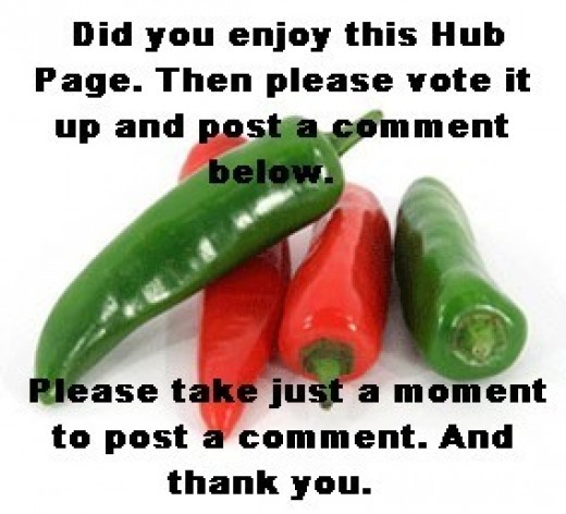 Thanks for reading and I hope you will post your comments or questions below and vote this hub page up. Thank you.