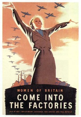 For women in wartime, it is a recruiting drive to go into the factory, usually to manufacture munitions for the war effort.