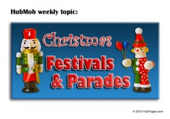 HubMob Weekly Topic: Christmas Parades and festivals in your area