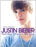 Justin Bieber - First Step To Forever