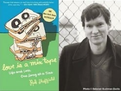 Right: Cover of Love is a Mixtape Left: Author Rob Sheffield