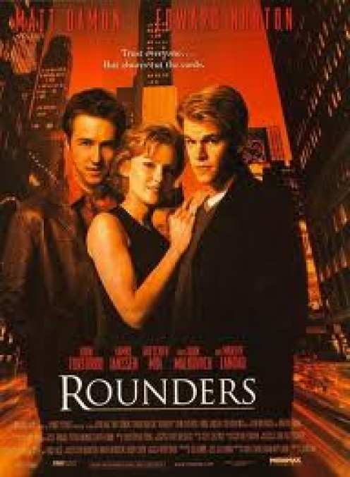 Rounders (1998) starring Matt Damon, Edward Norton, John Turturro.