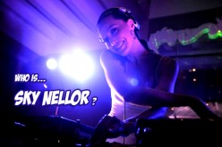 DJ Sky Nellor - Who is Sky Nellor? Yes, who is Sky Nellor?