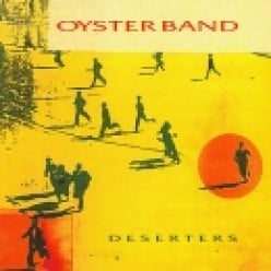 Deserters: An Oysterband Album