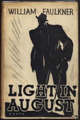 Light in August is one of Faulkner's great works.  He wrote it during his period of greatest productivity.