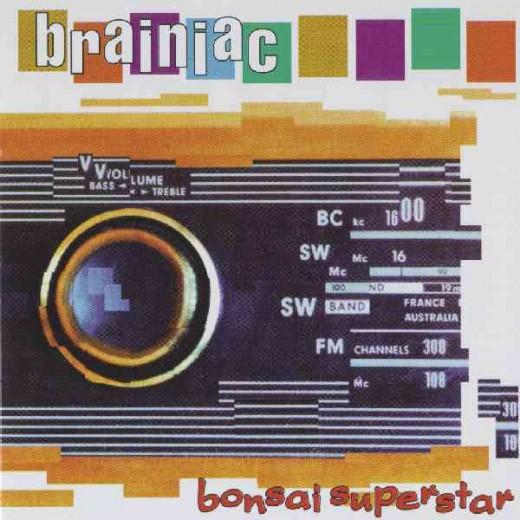 Brainiac began to emerge from the shadows of their influences on their second album, Bonsai Superstar.