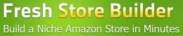 Fresh Store Builder Amazon Affiliate Store Script