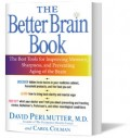 Book Summary: The Better Brain Book by David Perlmutter