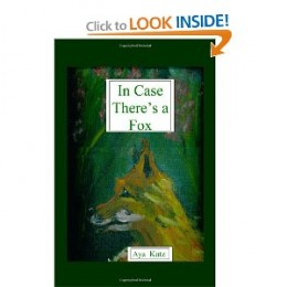 "The Cover of my first CreateSpace book: ""In Case There's a Fox"""