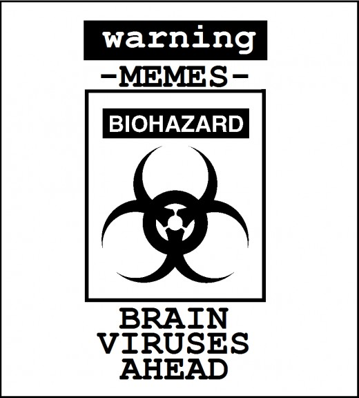 Warning-MEMES-BIOHAZARD-Brain viruses ahead