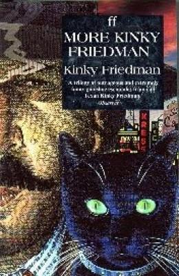 More Kinky Friedman