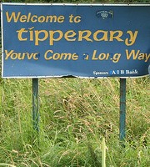 Welcome to Tipperary You've Come a Long way