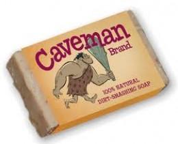 """""""Sorry No Caveman Soap"""""""