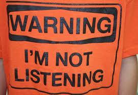 I am not listening!