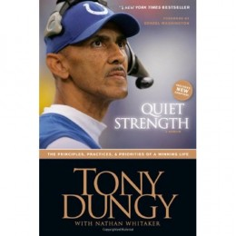 tony dungy quiet strength book report Buy quiet strength at walmartcom advice and guidance in this outstanding leadership book by tony dungy report a fabulous book.