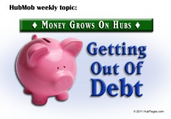 HubMob Weekly Topic: Getting Out of Debt