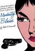 The Modesty Blaise Novels: Unmissable Thrills