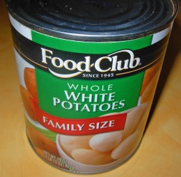 Step 10 - 29 oz can of Whole White Potatoes Family Size