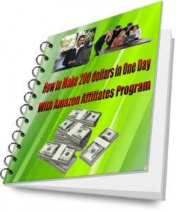 How To Make 200 Dollars In One Day With Amazon Affiliates Program?
