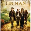Movie Review: The Tin Man:  the movie spin off of the Wizard of Oz