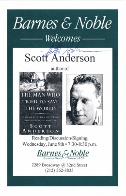 Scott Anderson is a veteran war correspondent and has written for Vanity Fair and New York Times Magazine, and in September 2009 penned an article for GQ magazine about Vladimir Putin that was banned in Russia. Autograph captured on June 9, 1999.