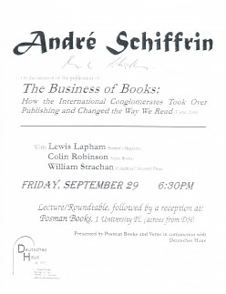 Andre Schiffrin is a giant in the independent publishing world. Also a Socialist, he was director of publishing at Pantheon Books where he was partially responsible for introducing the works of Pasternak, Foucault and others to America.