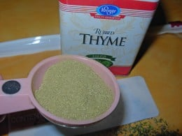 Ingredients - 1 teaspoon to up to 1 tablespoon of Thyme