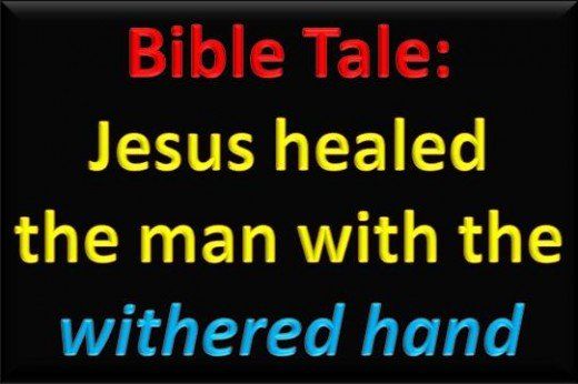 Jesus healed the man with the withered hand