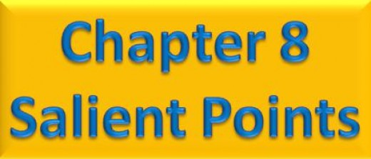 Chapter 8 Salient Points