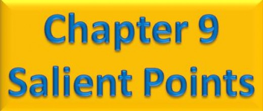 Chapter 9 Salient Points