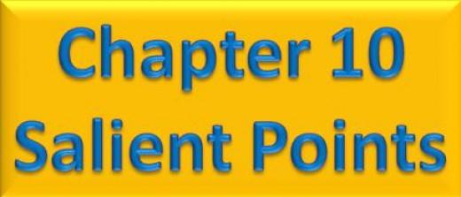 Chapter 10 Salient Points