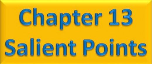 Chapter 13 Salient Points