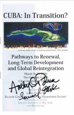 I secured the autographs of Anthony DePalma, a former New York Times foreign journalist, and Samuel Farber, a political professor and author after they participated in a conference about Cuba.