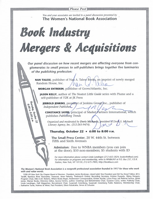This shows the signatures of book publishers Nan Talese and Jerrold Jenkins and literary agent Doris Michaels, captured on October 22, 1999 at the Small Press Center. Talese is the publisher of author James Frey's book, A Million Little Pieces.