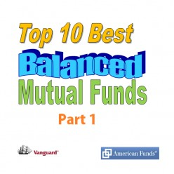 Top 10 Best Balanced Mutual Funds part 1