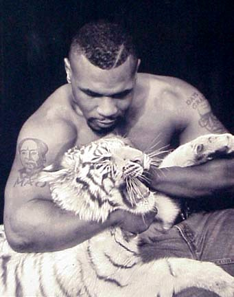 Tyson and his tiger.