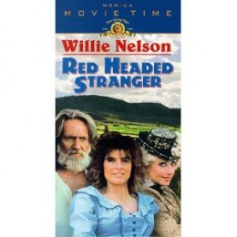 Red Headed Stranger starring Willie Nelson