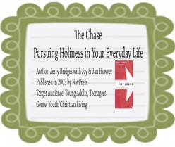 """The Chase.....Pursuing Holiness in Your Every Day Life"""