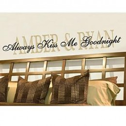 Always Kiss Me Goodnight Vinyl Wall Art Decal