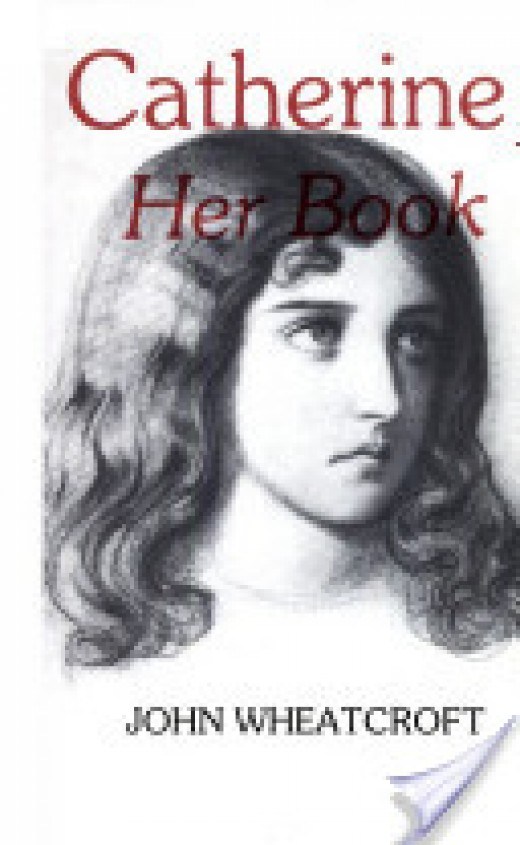 Catherine Her Book is based on Wuthering Heights