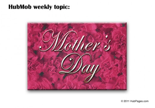 Weekly Topic: Mother's Day