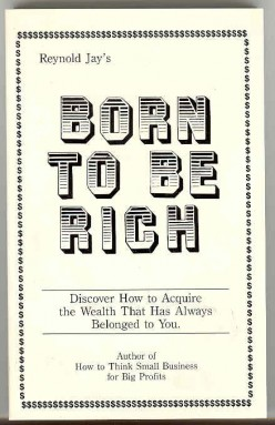 Opting for Wealth: Overcoming Obstacles (part 4 of Born to be Rich)