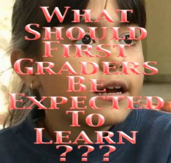 What Should First Graders Be Expected to Learn???