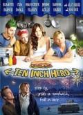 Ten Inch Hero Film Review