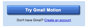 Try Gmail Motion