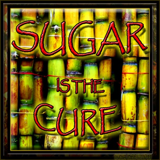 Sugar is the Cure!