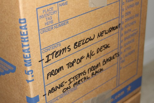 Clearly label boxes on the sides, not the tops, so contents can be easily identified even when boxes are stacked.