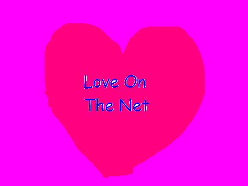 Love on the Internet?