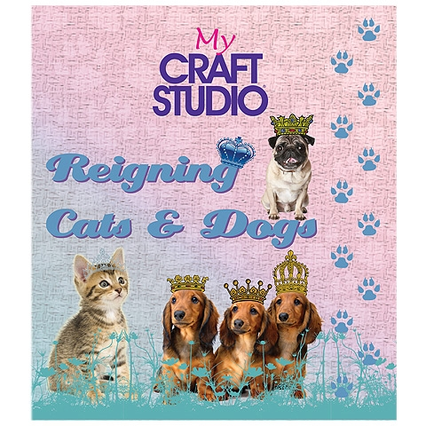 My Craft Studio - Reigning cats and dogs